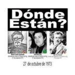 Hoy, 27 de octubre recordamos a los detenidos desaparecidos de Aysén (Néstor, José y Juan), a los ejecutados de Victoria (Eliseo y Pedro), a José Jofré y a José Quiroz….